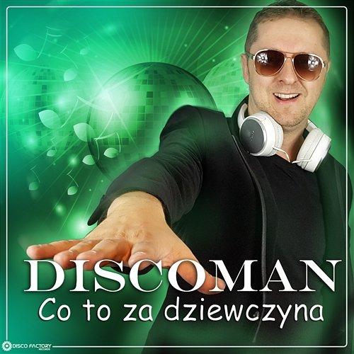 DiscoMan_Co_to_za_dziewczyna